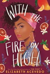 With the Fire on High Book Pdf