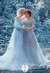 The Ice Princess's Fair Illusion (Fairytale Verses, #2) Pdf Book