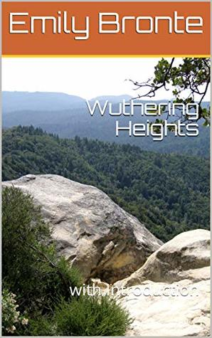 Wuthering Heights: with Introduction