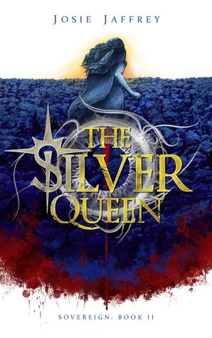 The Silver Queen (Sovereign #2)