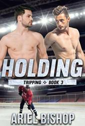 Holding (Tripping #3) Pdf Book