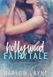 Hollywood Fairytale (Fairlane #2) Pdf Book