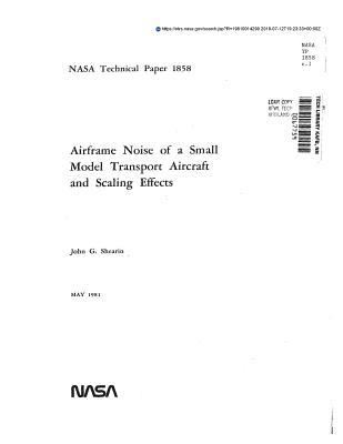 Airframe Noise of a Small Model Transport Aircraft and Scaling Effects. [boeing 747]
