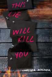 This Lie Will Kill You Pdf Book