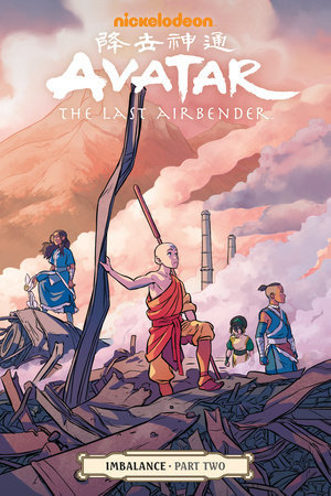 Avatar: The Last Airbender: Imbalance, Part Two (Imbalance, #2)