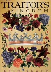 The Traitor's Kingdom (The Traitor's Circle, #3) Pdf Book