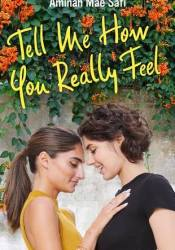 Tell Me How You Really Feel Pdf Book