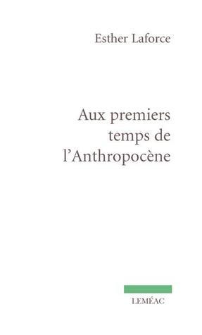 Aux premiers temps de l'Anthropocène