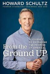 From the Ground Up: A Journey to Reimagine the Promise of America Pdf Book