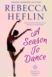 A Season to Dance (Seasons of Northridge, #1)