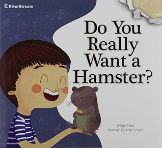 Do You Really Want a Hamster? (Riverstream Illustrated Readers, Level 2)