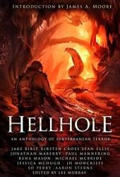 Hellhole: An Anthology of Subterranean Terror Pdf Book
