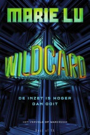 Wildcard (Warcross #2) – Marie Lu