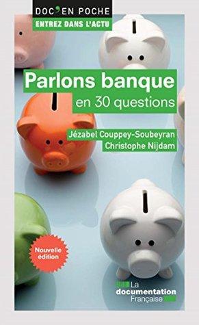 Parlons banque en 30 questions - 2e édition