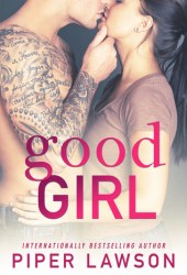 Good Girl (Wicked, #1) Book Pdf