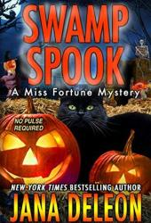 Swamp Spook (Miss Fortune Mystery, #13) Book Pdf