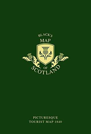 Black's Map of Scotland: Picturesque tourist map 1840