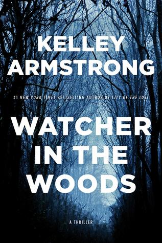 Watcher in the Woods (Rockton, #4)