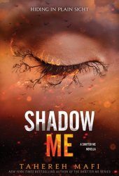 Shadow Me (Shatter Me, #4.5) Pdf Book