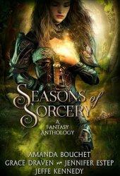 Seasons of Sorcery: A Fantasy Anthology Pdf Book