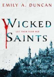 Wicked Saints (Something Dark and Holy, #1) Pdf Book