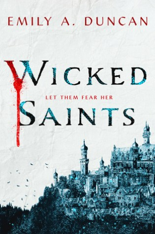 Wicked Saints (Something Dark and Holy, #1) Book Pdf ePub