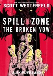 The Broken Vow (Spill Zone, #2) Pdf Book