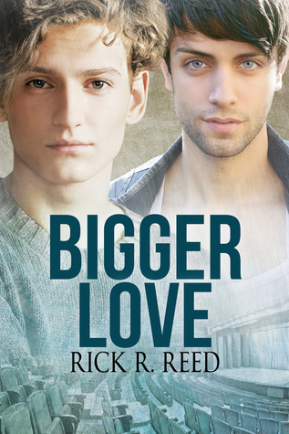 Bigger Love (Big Love, #2)
