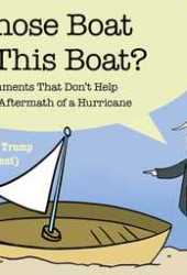 Whose Boat Is This Boat?: Comments That Don't Help in the Aftermath of a Hurricane Book Pdf