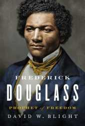 Frederick Douglass: Prophet of Freedom Pdf Book