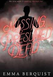 Missing, Presumed Dead Pdf Book
