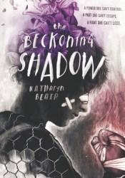 The Beckoning Shadow (The Beckoning Shadow #1) Pdf Book