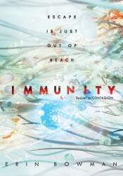 Immunity (Contagion, #2) Pdf Book