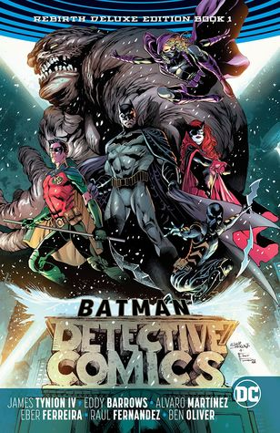 Batman: Detective Comics: The Rebirth Deluxe Edition Book 1