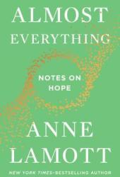 Almost Everything: Notes on Hope Pdf Book
