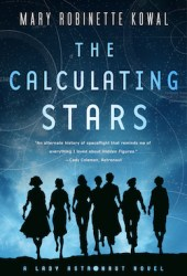 The Calculating Stars (Lady Astronaut, #1) Book Pdf