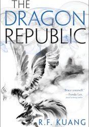 The Dragon Republic (The Poppy War, #2) Pdf Book