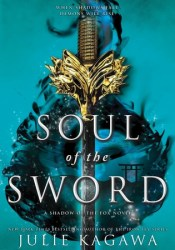 Soul of the Sword (Shadow of the Fox #2) Pdf Book