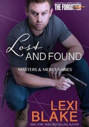Lost and Found (Masters and Mercenaries: The Forgotten, #2) Pdf Book