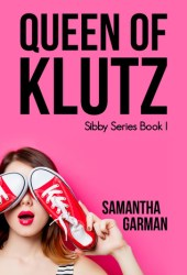 Queen of Klutz (The Sibby Series, #1) Book Pdf