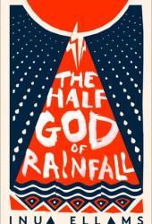 The Half-God of Rainfall Pdf Book