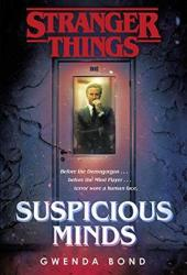 Suspicious Minds (Stranger Things, #1) Pdf Book