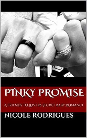 Pinky Promise (Layla & Hudson #2)