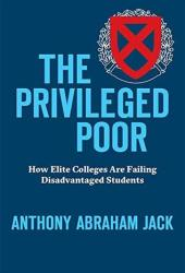 The Privileged Poor: How Elite Colleges Are Failing Disadvantaged Students Pdf Book