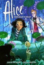 Alice: From Dream to Dream Pdf Book