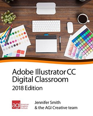 Illustrator CC Digital Classroom 2018 Edition