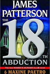 The 18th Abduction (Women's Murder Club, #18) Book Pdf