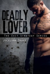 Deadly Lover (Exit Strategy #1) Pdf Book