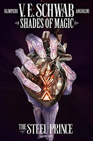 The Steel Prince #4 (Shades of Magic Graphic Novels #4)