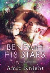 Beneath His Stars (Stars Duet, #1) Pdf Book